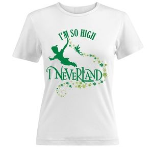I'm so high I neverland funny weed women's T-shirt